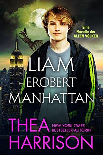 Liam erobert Manhattan (Die Alten Völker/Elder Races)