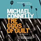 The Gods of Guilt Hörbuch von Michael Connelly Gesprochen von: Peter Giles