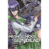 High school of the dead Vol.2par Daisuke Sato