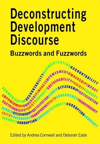 Deconstructing Development Discourse: Buzzwords and Fuzzwords