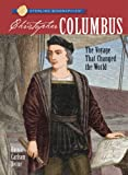 Sterling Biographies: Christopher Columbus: The Voyage That Changed the World