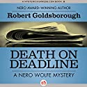 Death on Deadline: A Nero Wolfe Mystery, Book 2 Audiobook by Robert Goldsborough Narrated by L J Ganser