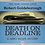 Death on Deadline: A Nero Wolfe Mystery, Book 2 | Robert Goldsborough