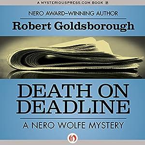 Death on Deadline: A Nero Wolfe Mystery, Book 2 | [Robert Goldsborough]