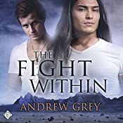 The Fight Within: The Good Fight, Book 1 | Andrew Grey