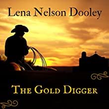 The Gold Digger Audiobook by Lena Nelson Dooley Narrated by Nancy Isaacs