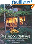 The Hand-Sculpted House: A Philosophi...
