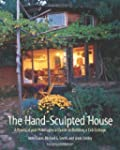 Hand Sculpted House: A Practical & Ph...