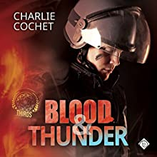 Blood & Thunder: (THIRDS Book 2) (       UNABRIDGED) by Charlie Cochet Narrated by Mark Westfield