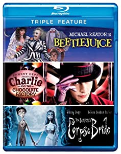 Triple Feature (Beetlejuice / Charlie and the Chocolate Factory / Corpse Bride) [Blu-ray]