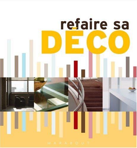 livre refaire sa d co. Black Bedroom Furniture Sets. Home Design Ideas