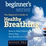 Healthy Breathing Beginners