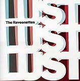 Lust Lust Lust The Raveonettes