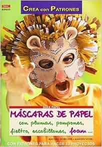 Mascaras de Papel con Plumas, Pompones, Fieltro