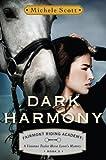 Dark Harmony: A Vivienne Taylor Horse Lovers Mystery (Fairmont Riding Academy Book 2)