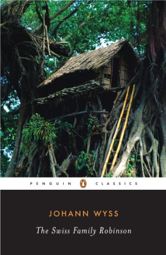 The Swiss Family Robinson (Penguin Classics)