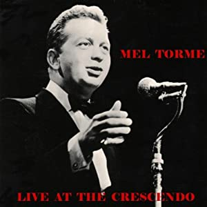 Mel Torme -  At The Crescendo