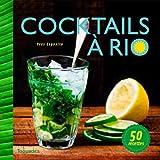 Cocktails de Cuba � Rio