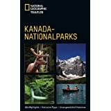 National Geographic Traveler: Kanada-Nationalparks