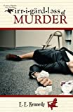 Irregardless of Murder (Miss Prentice Cozy Mysteries Book 1)