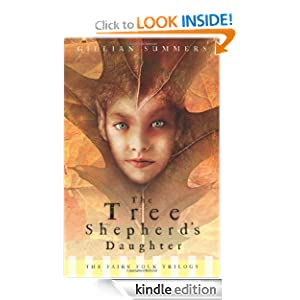 Kindle Book Bargains: Tree Shepherd's Daughter (Faire Folk, Book 1) (Faire Folk Trilogy), by Gillian Summers. Publisher: Flux (September 8, 2007)