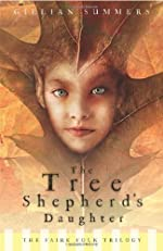 Tree Shepherd's Daughter (Faire Folk, Book 1) (Faire Folk Trilogy)