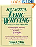Successful Lyric Writing: A Step by S...