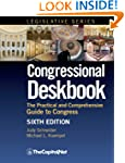 Congressional Deskbook: The Practical...
