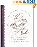 O Worship the King: Hymns of Praise and Assurance to Encourage Your Heart
