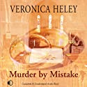 Murder by Mistake (       UNABRIDGED) by Veronica Heley Narrated by Julia Franklin
