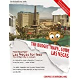 How To Enjoy Las Vegas For Less Than $10 Per Day As A Couple (BUDGET TRAVEL GUIDE Book 2)by Jason Taylor