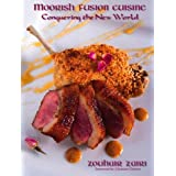 Moorish Fusion Cuisine: Conquering the New World