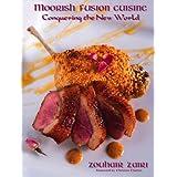 Moorish Fusion Cuisine: Conquering the New World