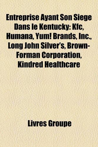 entreprise-ayant-son-sige-dans-le-kentucky-kfc-humana-yum-brands-inc-long-john-silvers-brown-forman-