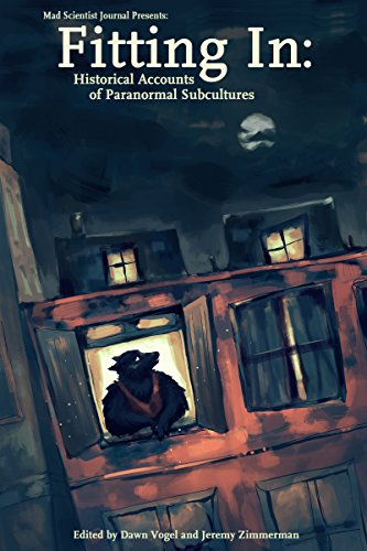fitting-in-historical-accounts-of-paranormal-subcultures-mad-scientist-journal-presents-book-3