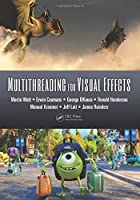 Multithreading for Visual Effects Front Cover