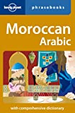 Lonely Planet Moroccan Arabic (Lonely Planet. Moroccan Arabic Phrasebook)