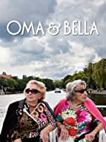 Oma And Bella
