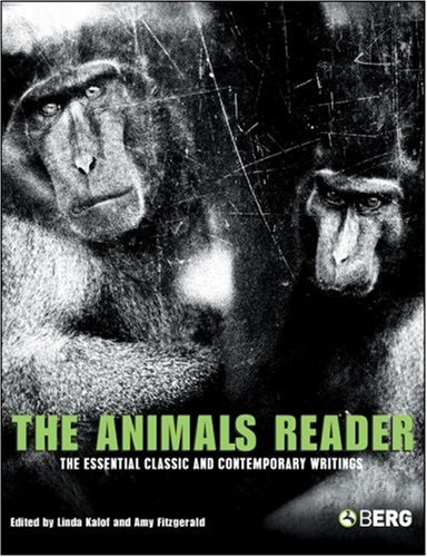 The Animals Reader: The Essential Classic and...