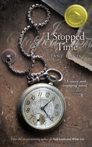 I Stopped Time: A Historical Novel