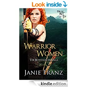 Warrior Women: The Bowdancer Saga