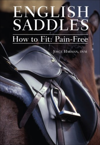 English Saddles: How to Fit: Pain-Free