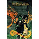 Wormwood Volume 1 (v. 1) ~ Ben Templesmith