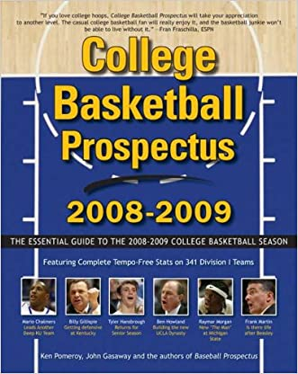 College Basketball Prospectus 2008-2009: The Essential Guide to the Men's College Basketball Season (College Basketball Prospectus: The Essential Guide to the) written by Ken Pomeroy