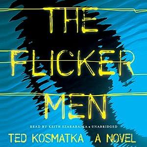 The Flicker Men Audiobook