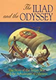 The Iliad and the Odyssey (Myths and Legends)