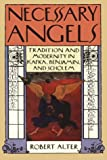 img - for Necessary Angels: Tradition and Modernity in Kafka, Benjamin, and Scholem book / textbook / text book