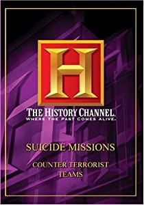 Suicide Missions - Counter Terrorist Teams (History Channel)
