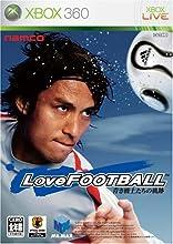 LoveFOOTBALL 青き戦士たちの軌跡