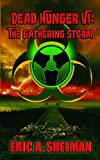 img - for Dead Hunger VI: The Gathering Storm book / textbook / text book
